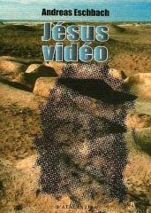 Jésus vidéo, L'Atalante, Andreas Eschbach